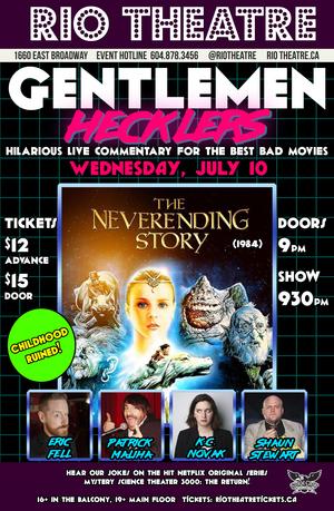 The Gentlemen Hecklers Present: The NeverEnding Story
