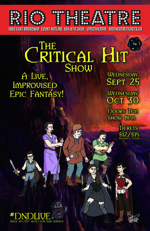 The Critical Hit Show: A #DNDLive Improvised Epic Fantasy