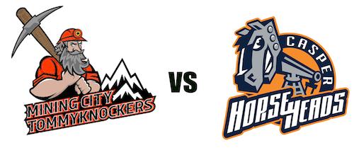 Casper Horseheads vs Mining City Tommyknockers