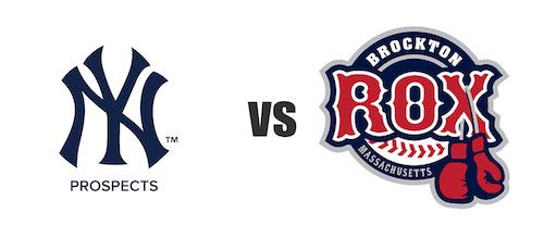 Yankees Prospects vs Brockton Rox