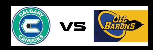 Calgary Canucks vs Fort McMurray Oil Barons