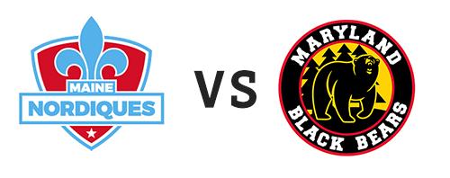 Maine Nordiques vs Maryland Black Bears