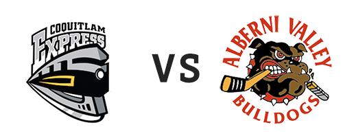Coquitlam Express vs Alberni Valley Bulldogs
