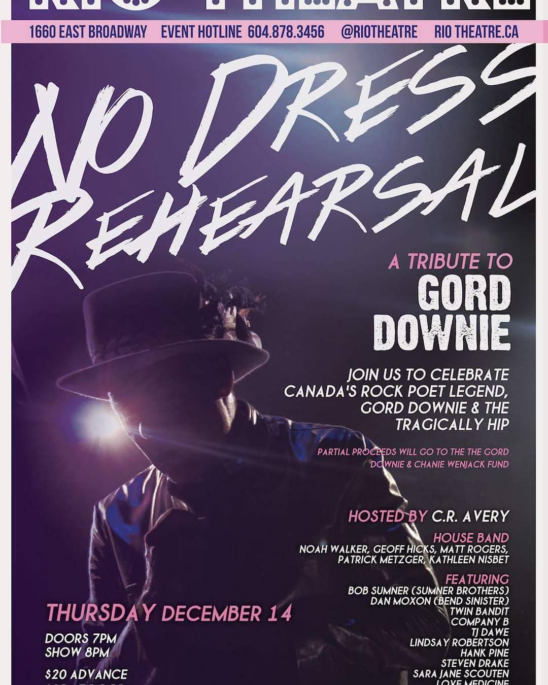 No Dress Rehearsal - A Tribute to Gord Downie